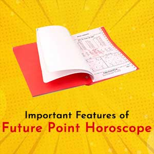 Important Features of Future Point Horoscope