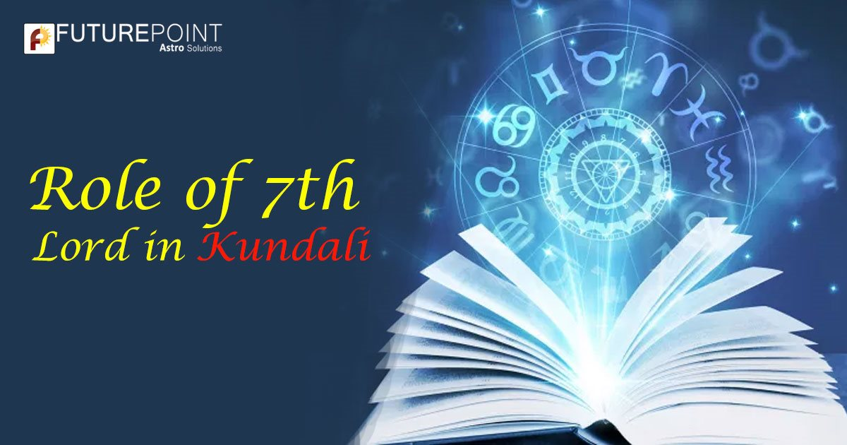 Role of 7th Lord in Kundali