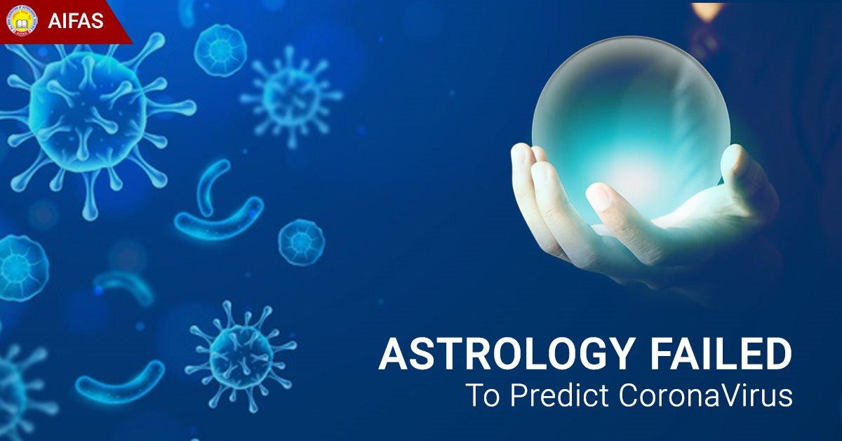 Astrology Failed to Predict CoronaVirus