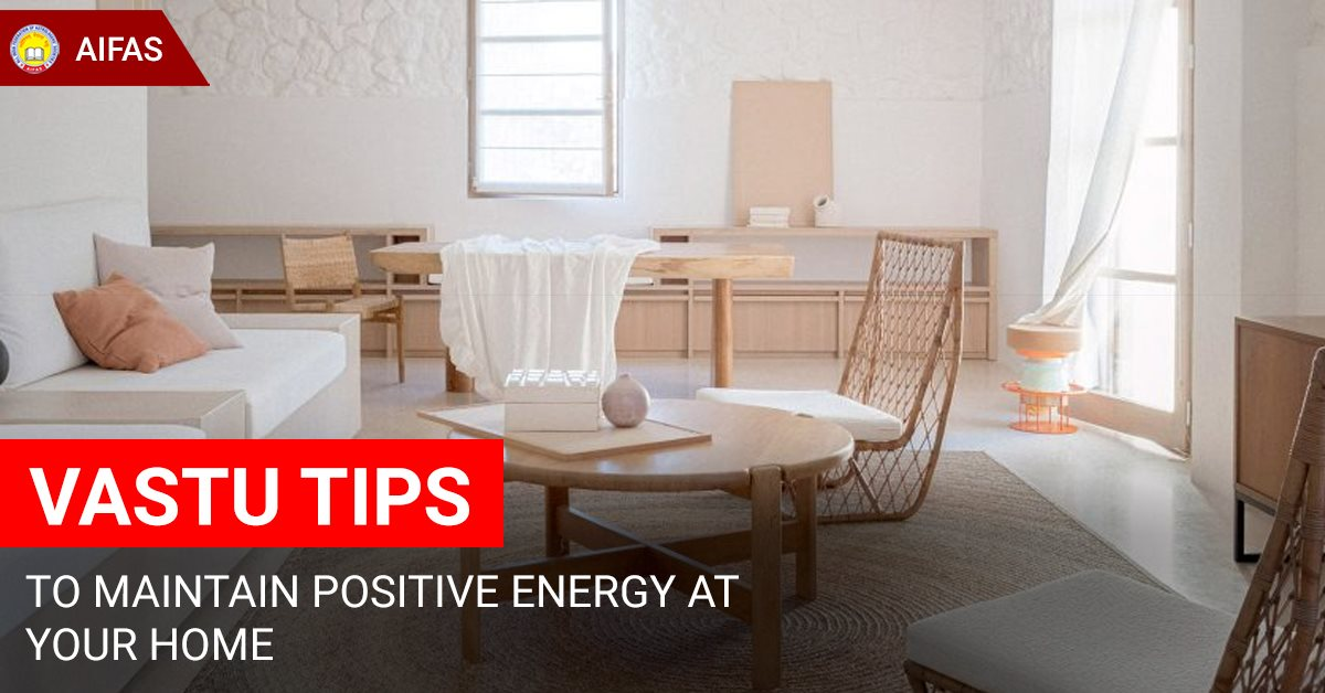 Vastu Tips to Maintain Positive Energy At Your Home