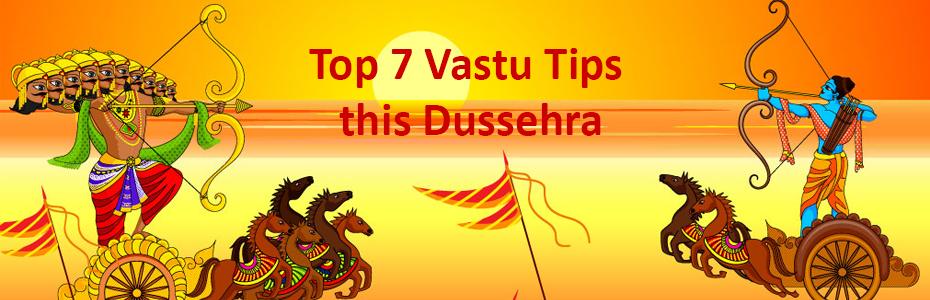 Top 7 Vastu Tips this Dussehra