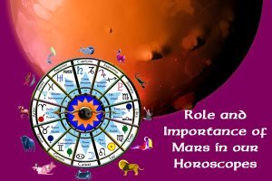Role and Importance of Mars in our Horoscopes