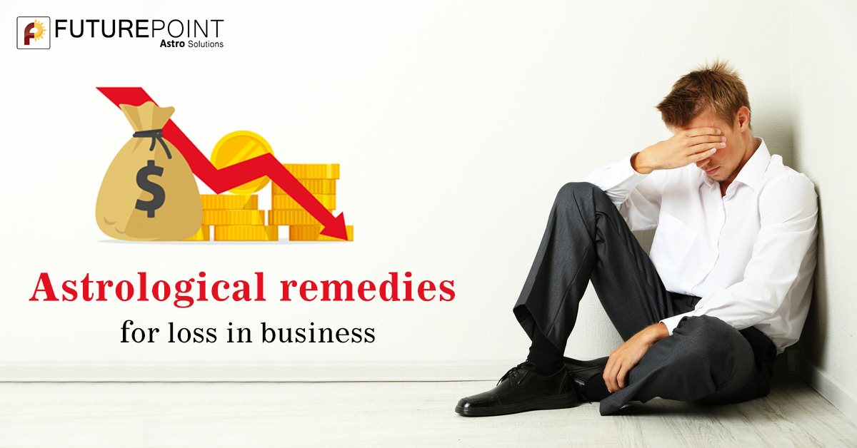 Astrological remedies for loss in business