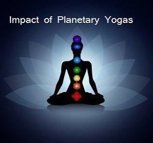 Impact of planetary Yogas
