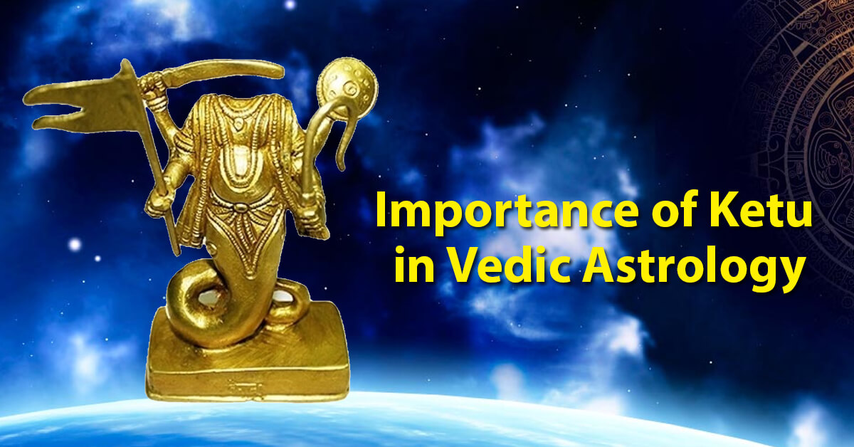 Importance of Ketu in Vedic Astrology | Future Point