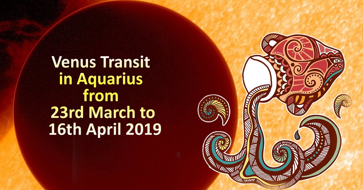 Venus Transit in Aquarius from 23rd March to 16th April 2019