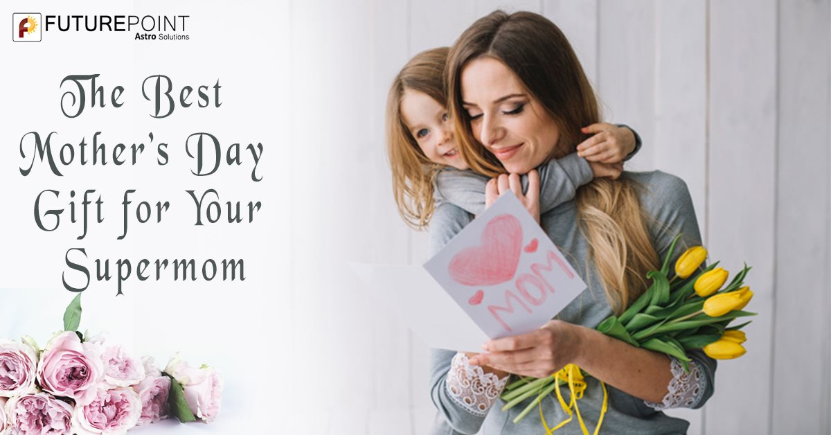 The Best Mother's Day Gift for Your Supermom