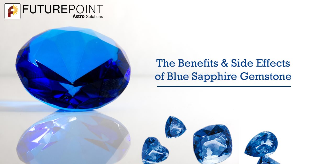 The Benefits & Side Effects of Blue Sapphire Gemstone