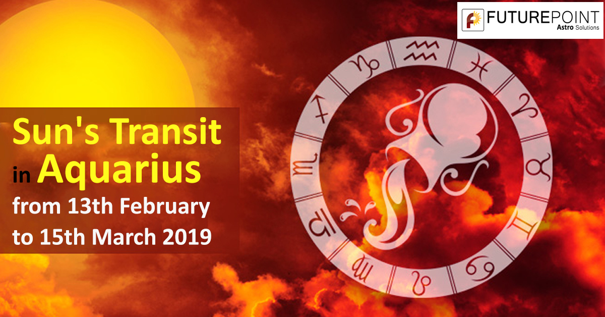 Sun's Transit in Aquarius from 13th February to 15th March