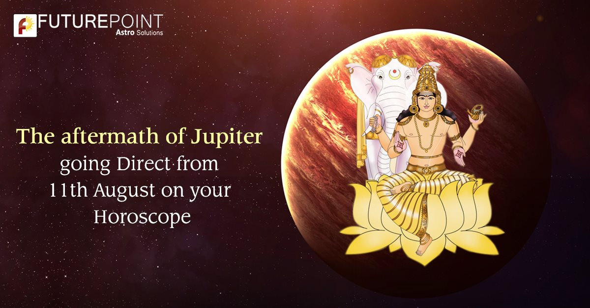 The aftermath of Jupiter going direct from 11th August on