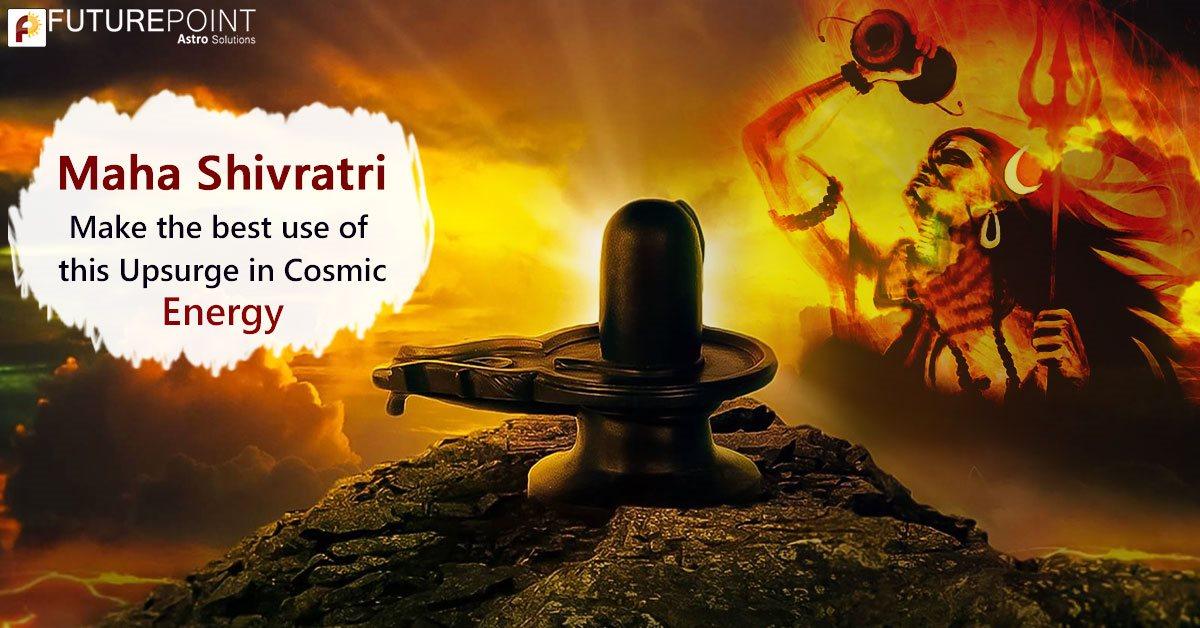 Maha Shivratri- Make the best use of this Upsurge in Cosmic Energy