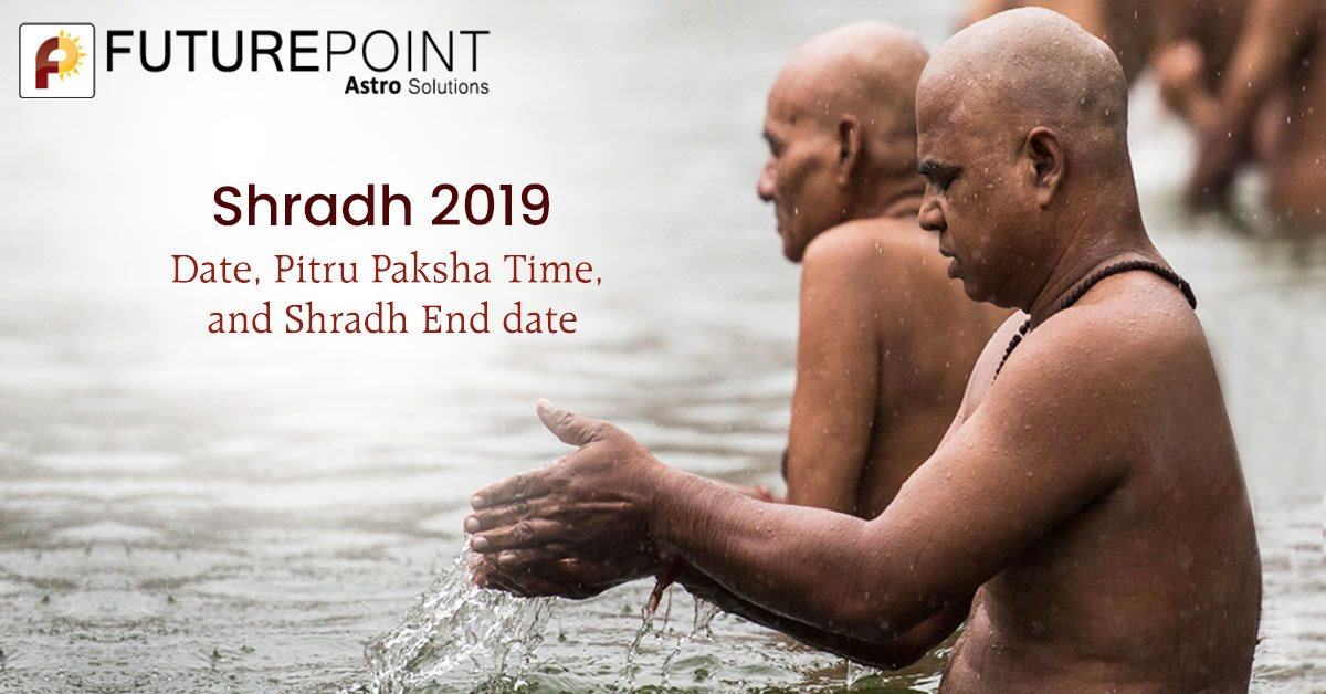 Shradh 2019: Date, Pitru Paksha Time, and Shradh End date