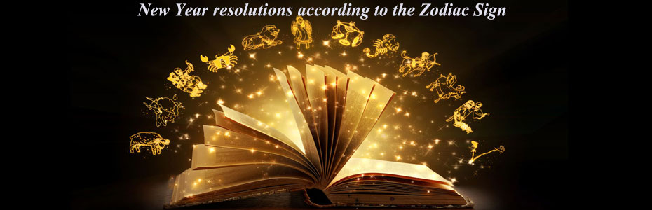 New Year resolutions according to the Zodiac Sign.