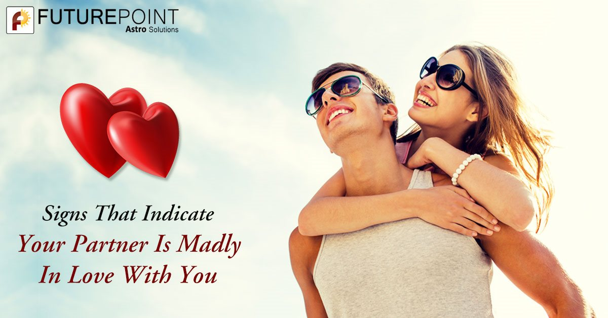 Signs That Indicate Your Partner Is Madly In Love With You