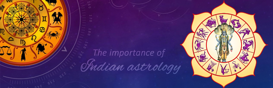 The importance of Indian Astrology!