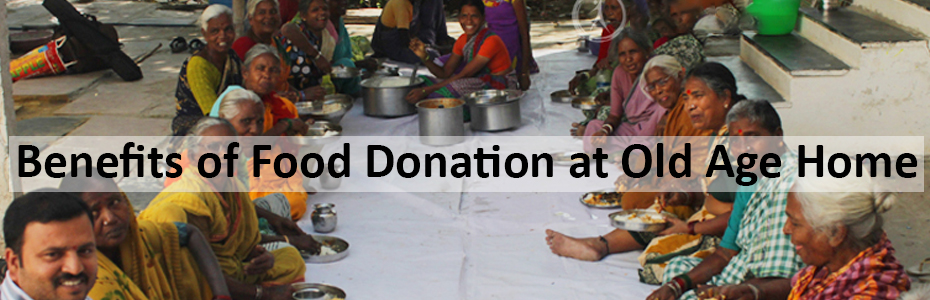 Benefits of Food Donation at Old Age Home