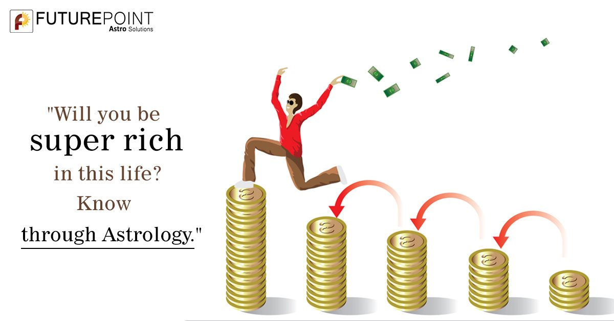 Will you be super-rich in this life? Know through Astrology.