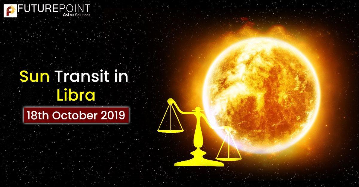 Sun Transit in Libra- 18th October 2019