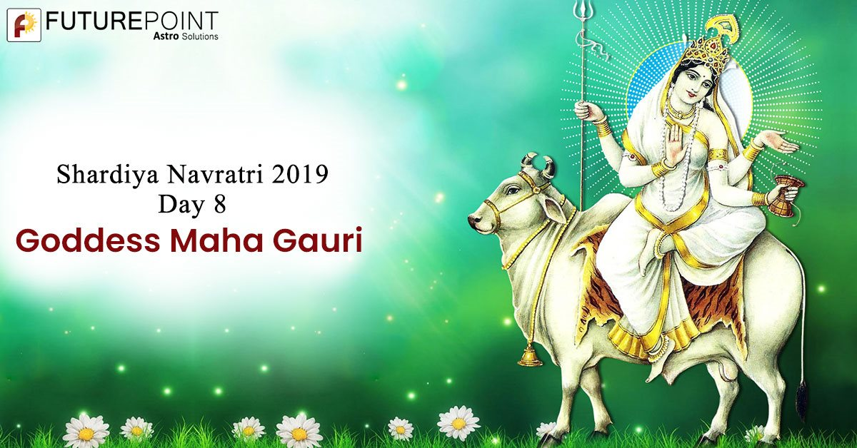 Shardiya Navratri 2019 Day 8: Goddess Maha Gauri
