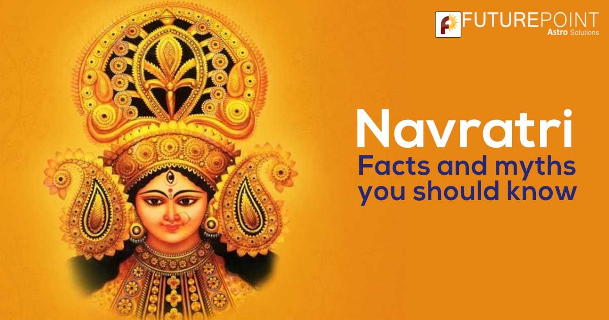 Navratri: Facts and myths yo should know!