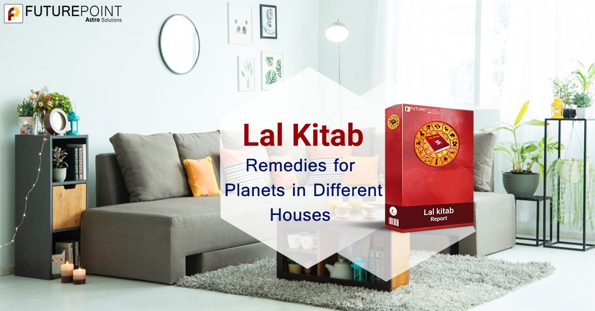 Lal Kitab Remedies for Planets in Different Houses