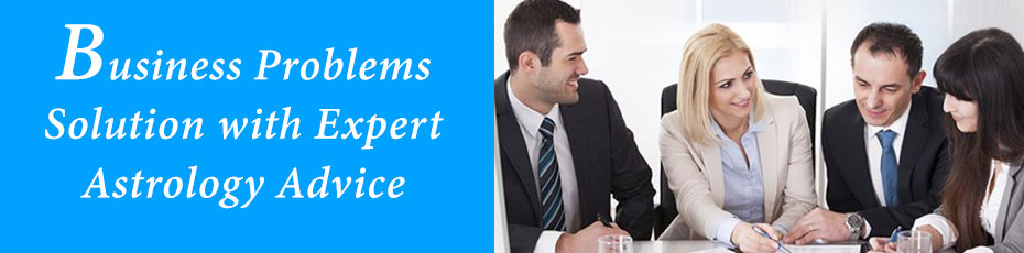 Business Problems Solution with Expert Astrology Advice