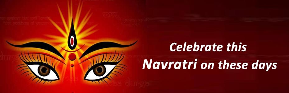 Celebrate this Navratri on these days