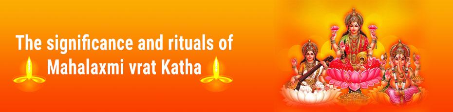 The significance and rituals of Mahalaxmi vrat Katha