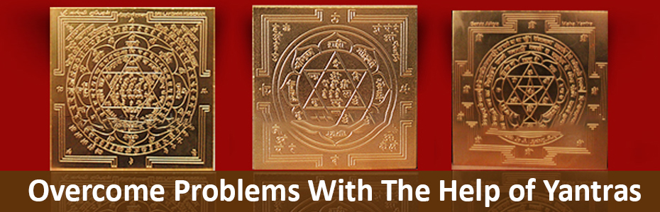 Overcome Problems With The Help of Yantras