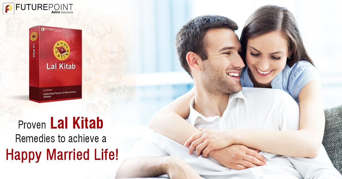 Proven Lal Kitab Remedies to achieve a Happy Married Life!