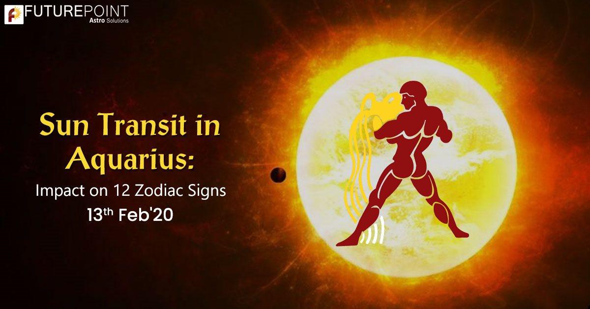 Sun Transit in Aquarius: Impact on 12 Zodiac Signs