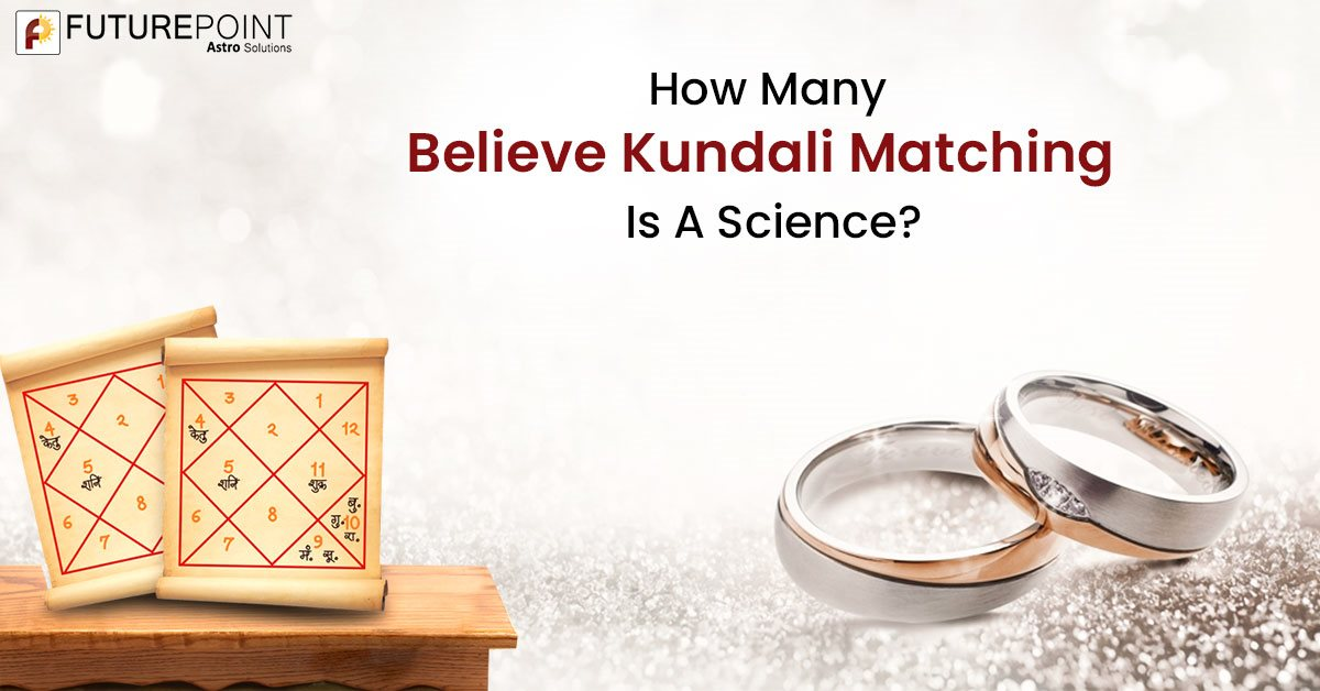 How Many Believe Kundali Matching Is A Science?