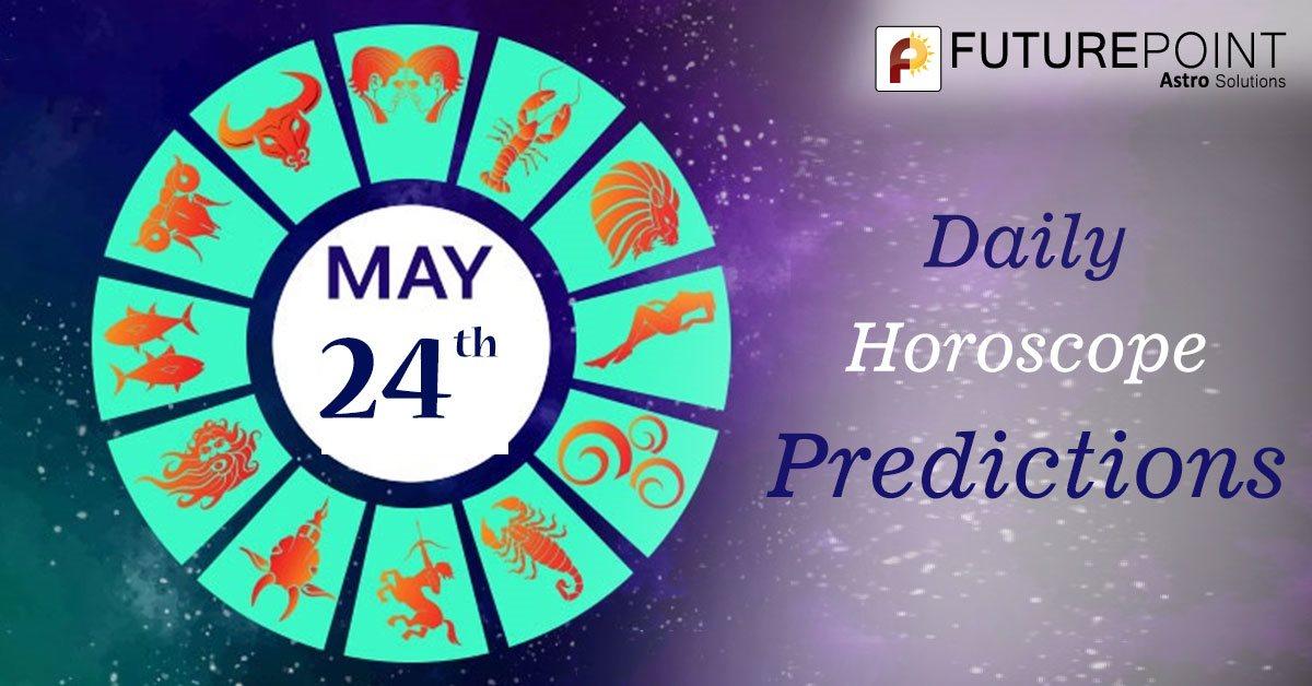 Daily Horoscope Prediction 24th May