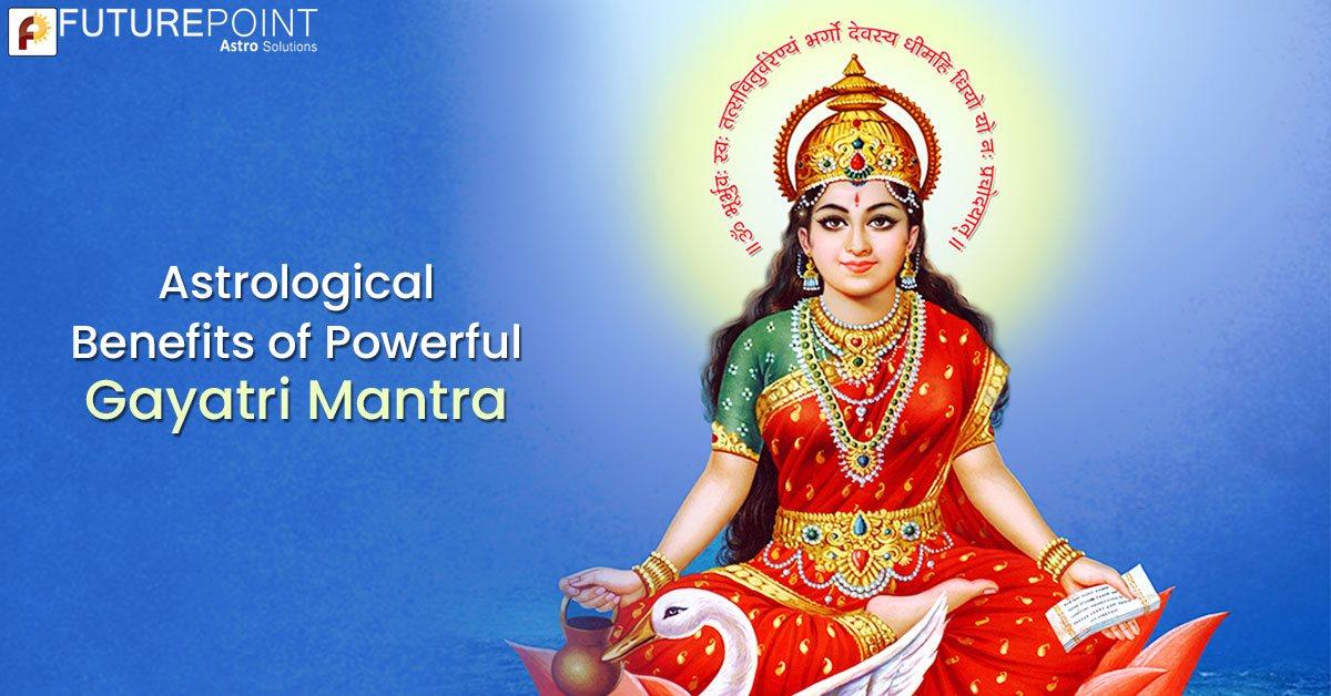 Astrological Benefits of Reciting Gayatri Mantra Regularly