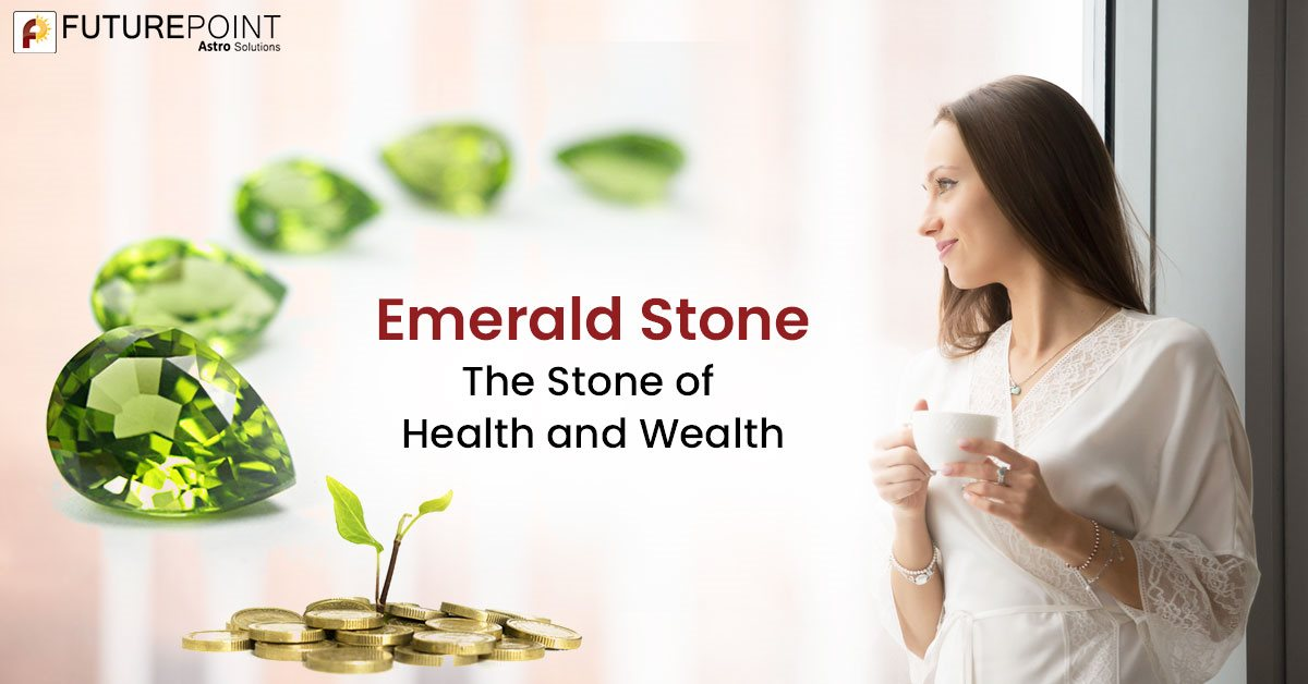Emerald Stone - The Stone of Health and Wealth