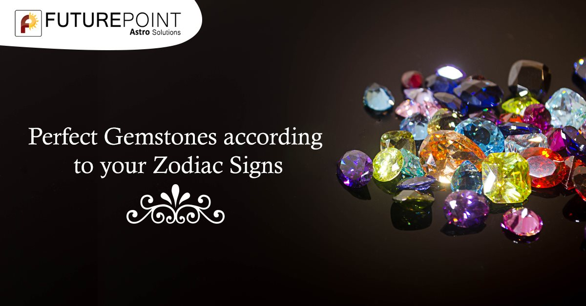 Perfect Gemstones according to your Zodiac Signs
