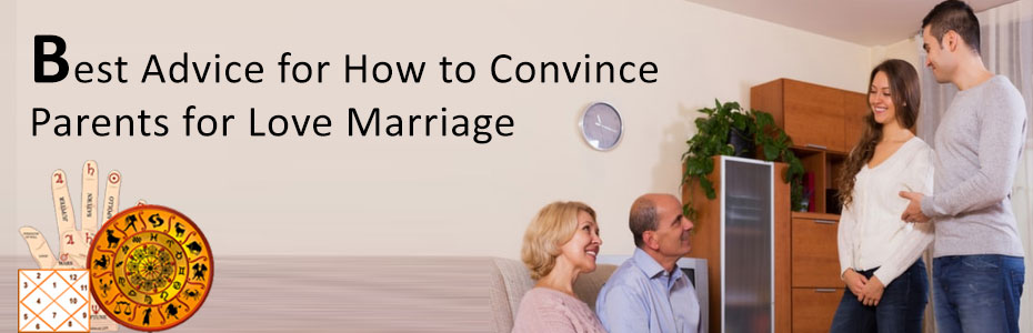 Best Advice for How to Convince Parents for Love Marriage
