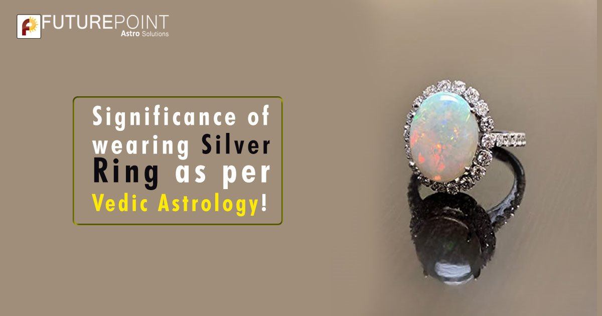 Significance of wearing Silver Ring as per Vedic Astrology