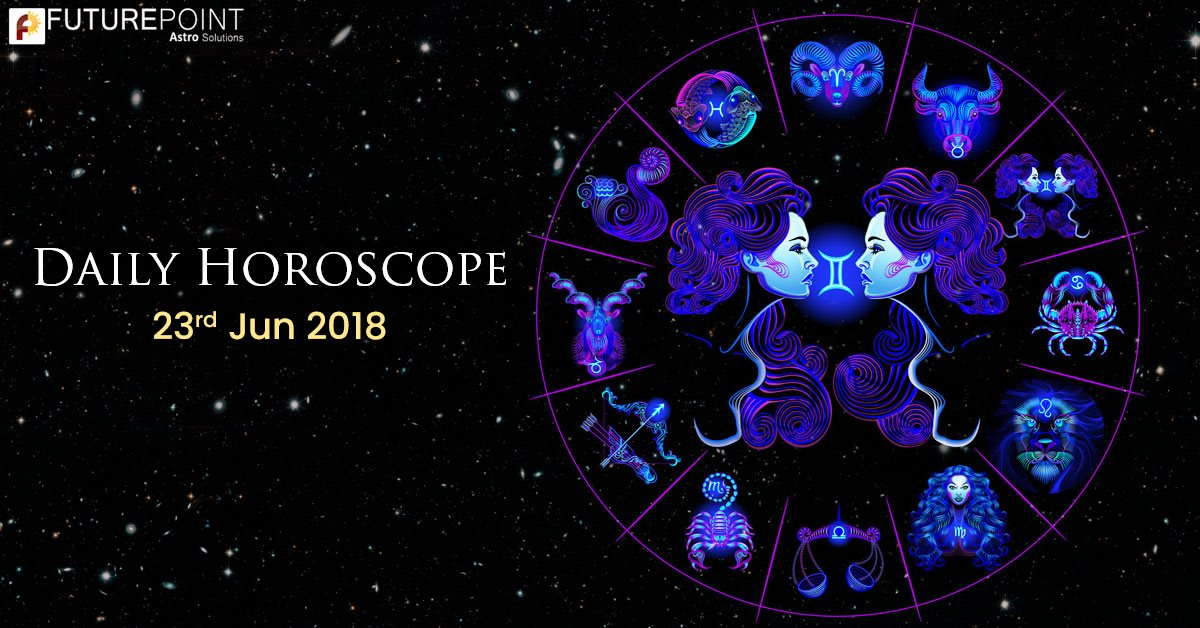 Today Horoscope 23rd-June