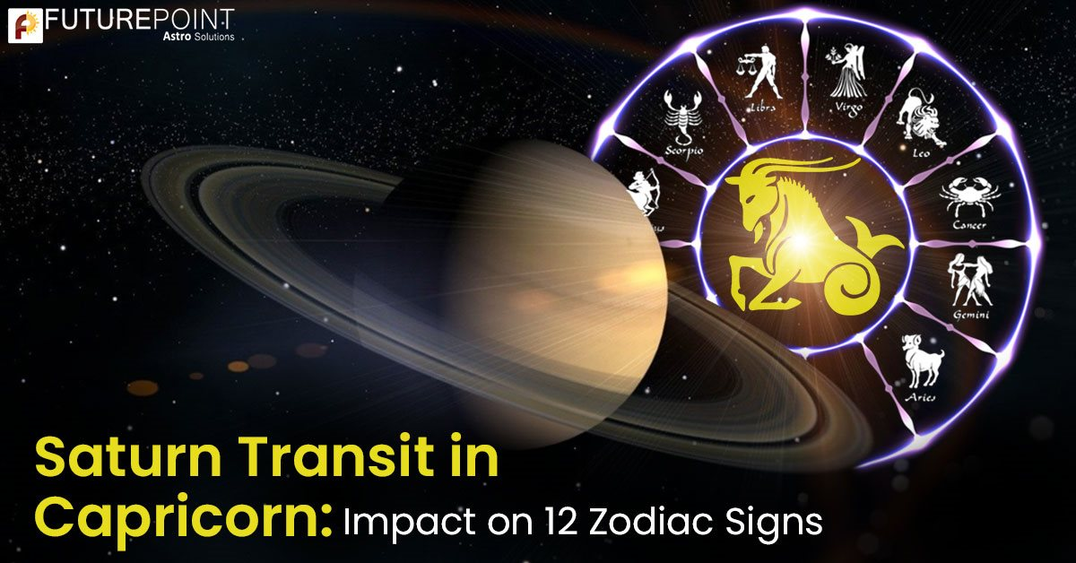 Saturn Transit in Capricorn: Impact on 12 Zodiac Signs