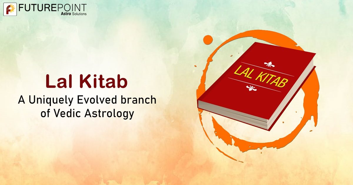 Lal Kitab- A Uniquely Evolved branch of Vedic Astrology