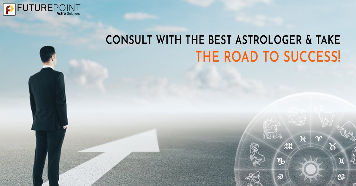 Consult with the Best Astrologer & Take the Road to Success!