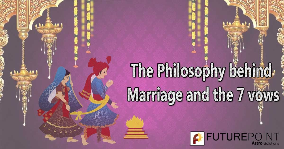 The Philosophy behind Marriage and the 7 vows