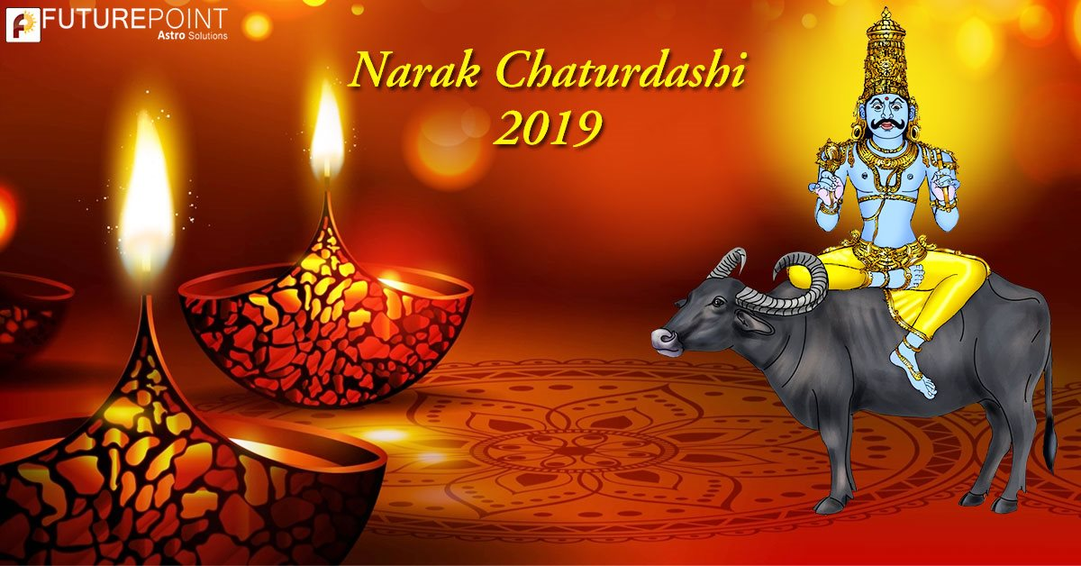 Narak Chaturdashi 2019 : Date & Muhurat