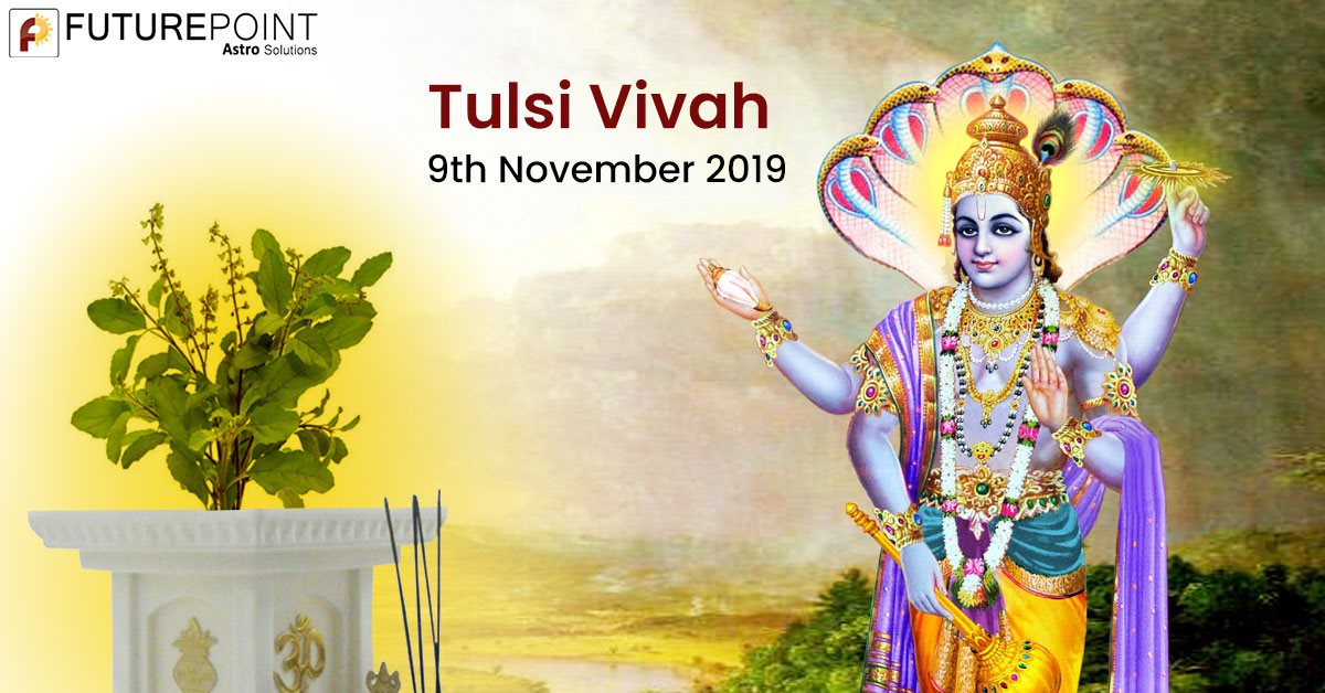 Tulsi Vivah 2019 Date Puja Vidhi and Significance