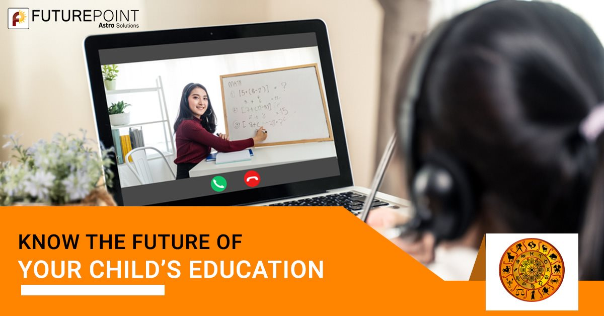 Know the future of your child's education