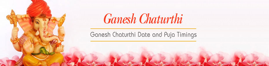 2018 Ganesh Chaturthi Date and Puja Timings