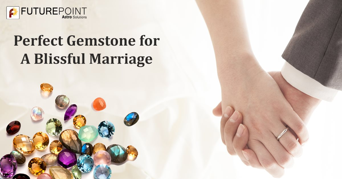 Perfect Gemstone for a Blissful Marriage