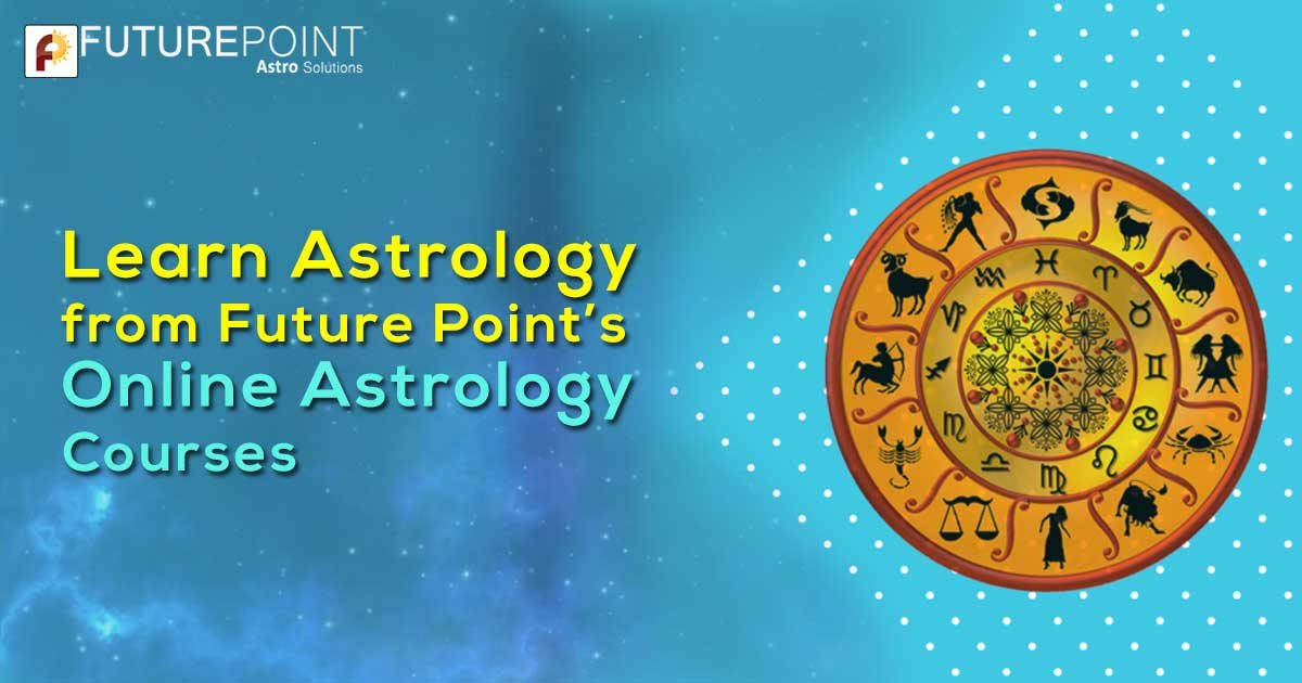 Learn Astrology from Future Point's Online Astrology Courses