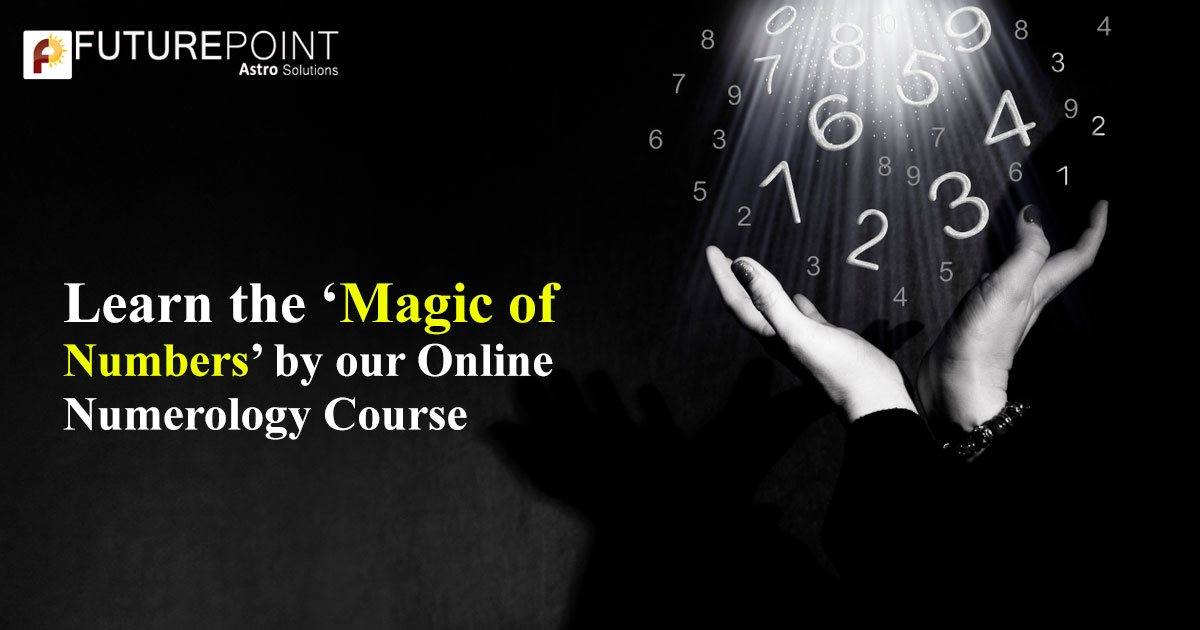 Learn the 'Magic of Numbers' by our Online Numerology Course